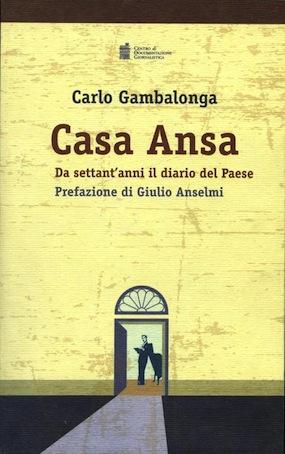 Libri : Casa Ansa da settan'anni il diario del Paese
