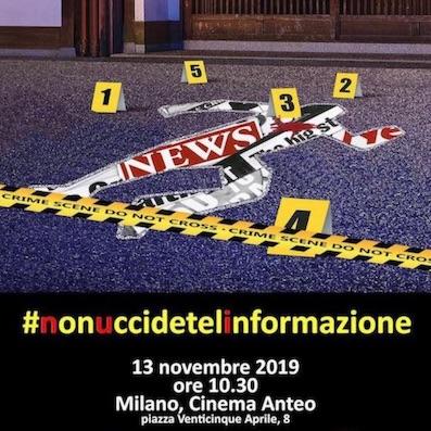 """Milano chiama Italia: """"Non uccidete l'Informazione"""""""